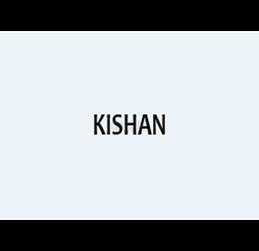 KISHAN
