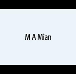 M A Mian